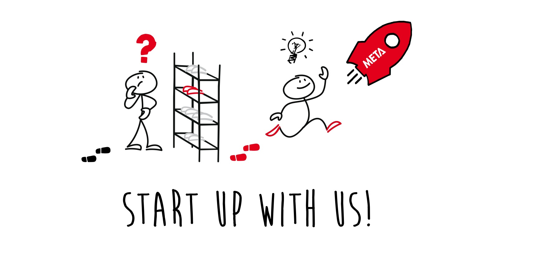 Start up with us
